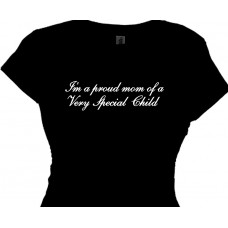 im a proud mom of a very special child - mom tee